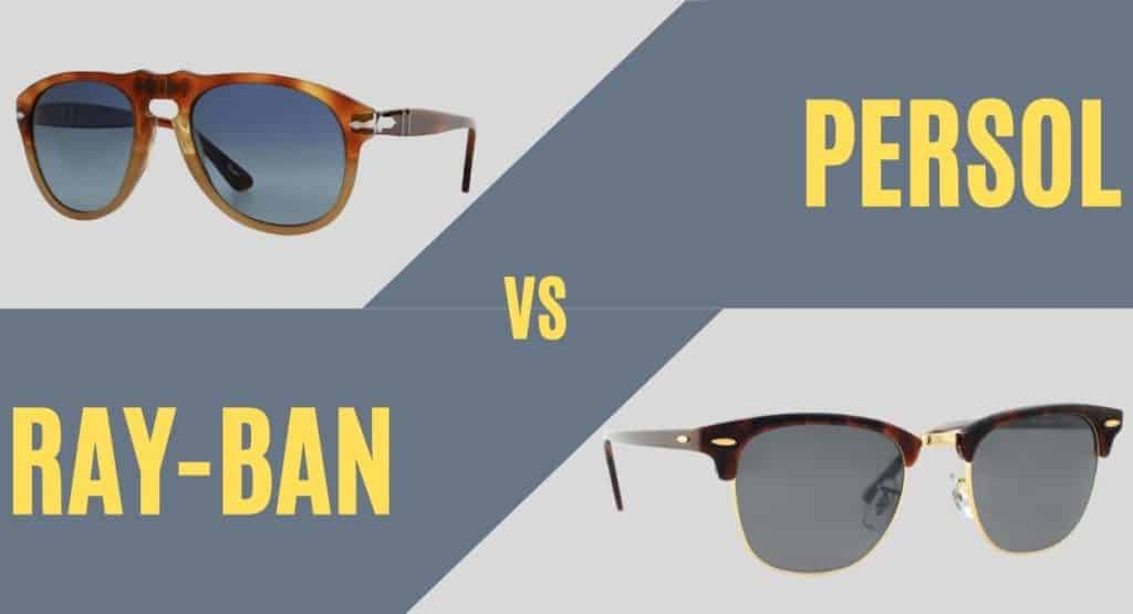 persol vs ray-ban